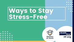 Ways to Stay Stress-Free and  Health at Home-Health First Icon