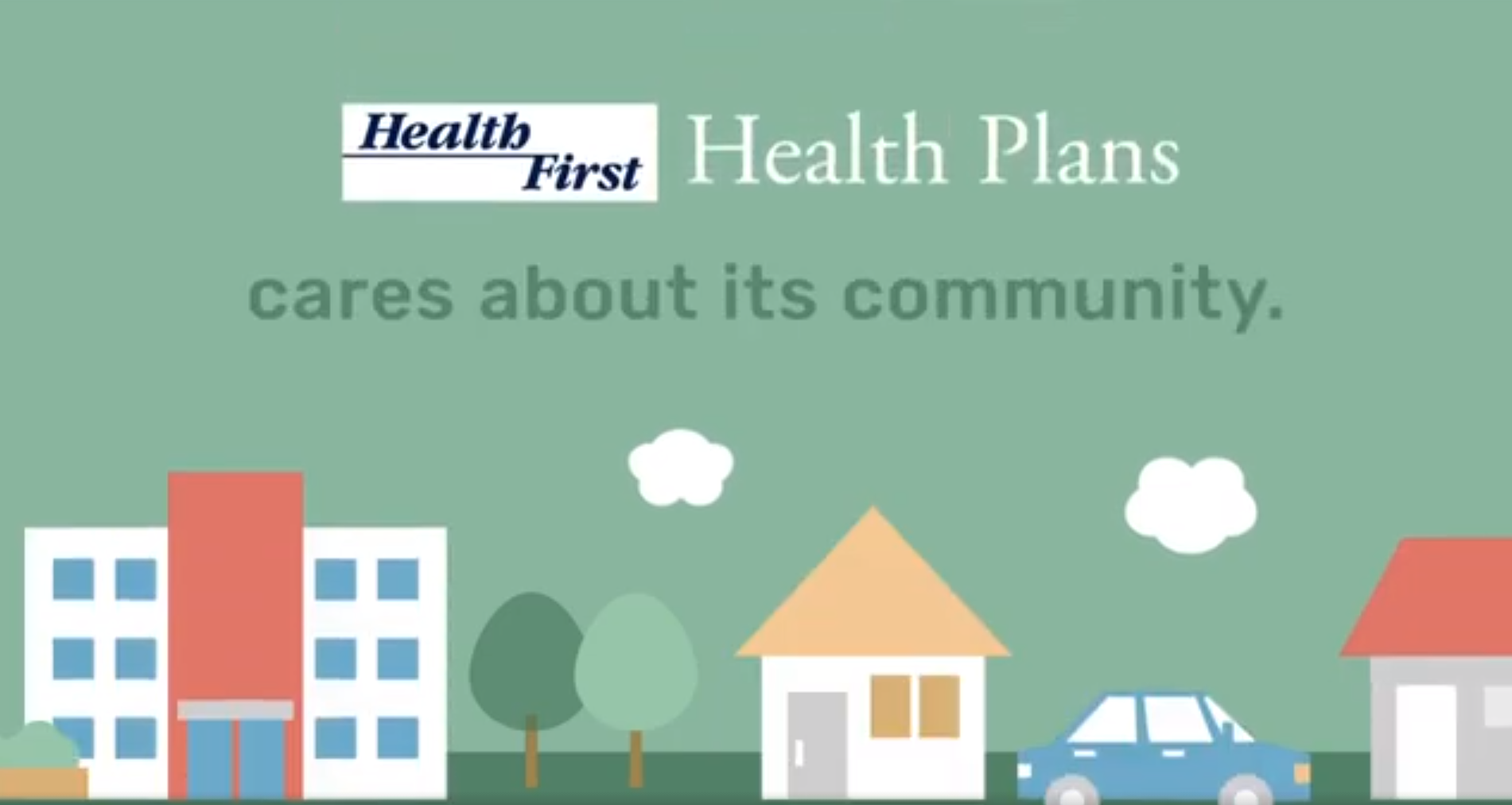 Image of a neighborhood with Health First Health Plans logo and message